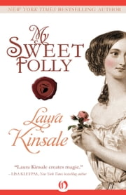 My Sweet Folly ebook by Laura Kinsale