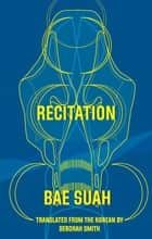 Recitation ebook by Suah Bae, Deborah Smith