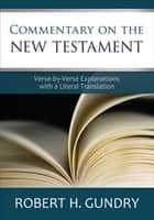 Commentary on the New Testament 電子書 by Robert H. Gundry