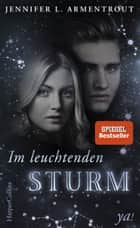 Im leuchtenden Sturm ebook by Jennifer L. Armentrout