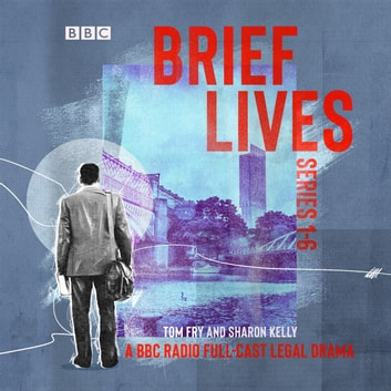 Brief Lives: Series 1-6 - The BBC Radio 4 full-cast psychological crime drama audiobook by Tom Fry,Sharon Kelly