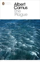 The Plague ebook by Albert Camus, Professor Tony Judt