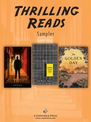 Thrilling Reads: Exclusive Candlewick Press Sampler ebook by Ursula Dubosarsky,Todd Mitchell,Patrick Ness