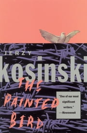 The Painted Bird ebook by Jerzy Kosinski