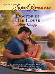 Doctor in Her House ebook by Amy Knupp