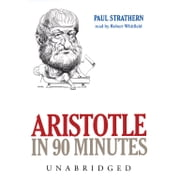 Aristotle in 90 Minutes audiobook by Paul Strathern