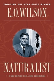 Naturalist ebook by Edward O. Wilson