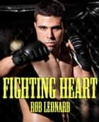 Fighting Heart ebook by