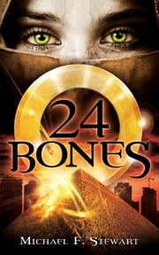 24 Bones ebook by Kobo.Web.Store.Products.Fields.ContributorFieldViewModel