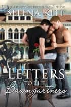 Letters to the Baumgartners ebook by Selena Kitt
