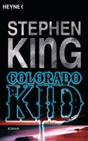 Colorado Kid - Roman ebook by Stephen King, Andrea Fischer