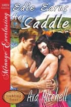 Edie Earns Her Saddle ebook by Ava Mitchell