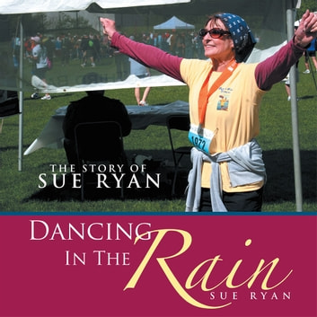 Dancing In The Rain - The story of Sue Ryan ebook by Sue Ryan