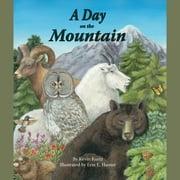 Day on the Mountain, A audiobook by Kevin Kurtz, Erin E. Hunter