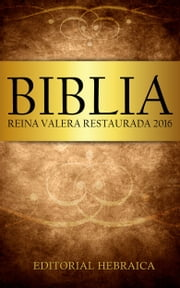 Biblia Reina Valera Restaurada 2016 ebook by Kobo.Web.Store.Products.Fields.ContributorFieldViewModel