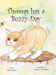 Thomas has a Buzzy Day ebook by Ann Harris