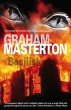 Basilisk ebook by Graham Masterton