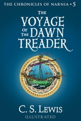 The Voyage of the Dawn Treader - The Chronicles of Narnia ebook by C. S. Lewis