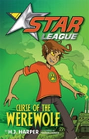 Star League 2: Curse Of The Werewolf ebook by H. J. Harper,Nahum Ziersch