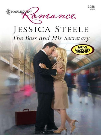 The Boss And His Secretary ebook by Jessica Steele