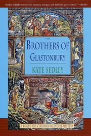 The Brothers of Glastonbury ebook by Kate Sedley