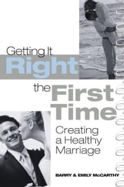 Getting It Right the First Time ebook by McCarthy, Barry
