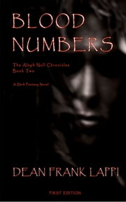 Blood Numbers: The Aleph Null Chronicles: Book Two ebook by Dean Lappi