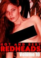 Hot and Sexy Redheads Volume 10 - An erotic photo book ebook by Leanne Holden