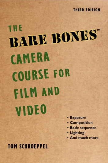 bare bones camera course for film & video pdf