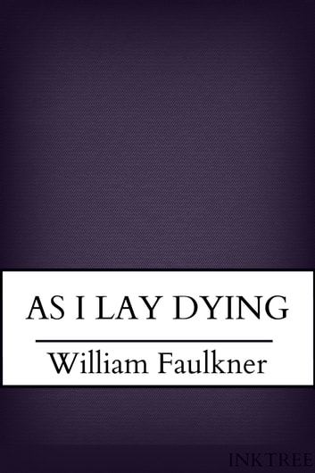 As I Lay Dying Faulkner Ebook
