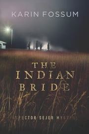 The Indian Bride ebook by Karin Fossum,Charlotte Barslund,Random House UK