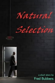 Natural Selection ebook by Fred Bubbers