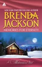 Memories for Eternity: Taming Clint Westmoreland (The Westmorelands, Book 13) / Cole's Red-Hot Pursuit (The Westmorelands, Book 12) ebook by Brenda Jackson