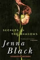 Secrets in the Shadows - Guardians of the Night ebook by Jenna Black