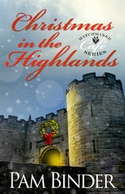 Christmas In the Highlands ebook by Pam Binder
