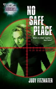 No Safe Place ebook by Judy Fitzwater