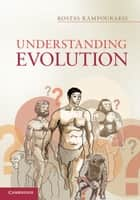 Understanding Evolution ebook by Kostas Kampourakis