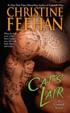 Cat's Lair ebook by Christine Feehan