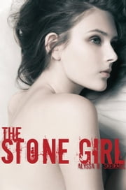 The Stone Girl ebook by Alyssa Sheinmel