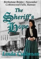 The Sheriff's Hope ebook by Linda Cushman