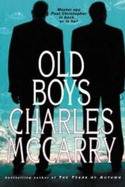 The Old Boys ebook by Charles McCarry