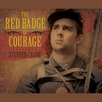 The Red Badge of Courage audiobook by Stephen Crane