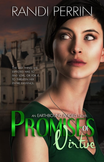 Promises of Virtue - Earthbound Angels, #2 ebook by Randi Perrin