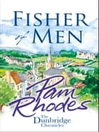Fisher of Men ebook by Pam Rhodes