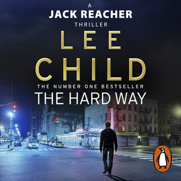 The Hard Way - (Jack Reacher 10) audiobook by Lee Child