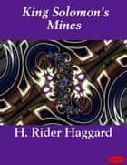 King Solomon's Mines ebooks by H. Rider Haggard
