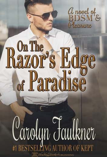 On The Razors Edge Of Paradise Ebook By Carolyn Faulkner