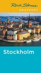 Rick Steves Snapshot Stockholm ebook by Rick Steves