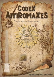 Codex AitiRomaXeS ebook by Michele Antonello Mascolo
