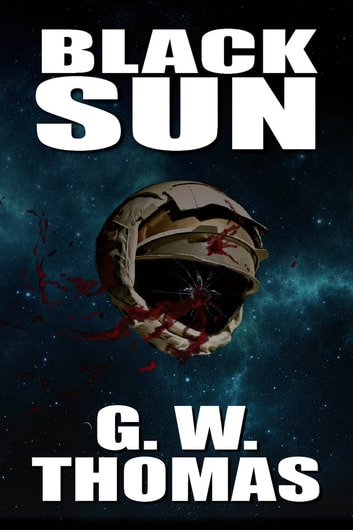 Black Sun ebook by G. W. Thomas